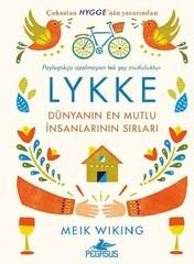 Lykke-Dünyanın En Mutlu İnsanlarının Sırları