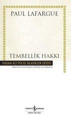 Tembellik Hakkı-Hasan Ali Yücel Klasikler