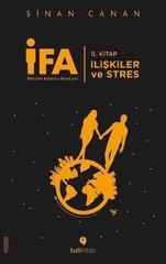 İFA: İnsanın Fabrika Ayarları 2. Kitap-İlişkiler ve Stres