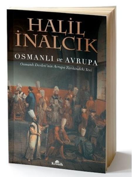Kitab Osmanlı ve Avrupa | Halil İnalcık