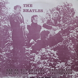 The Beatles / Pop Go The Beatles, Youngblood (2LP)