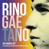 Rino Gaetano / Ahi Maria 40th - La Raccolta Definitiva Di Rino Gaetano (2LP)