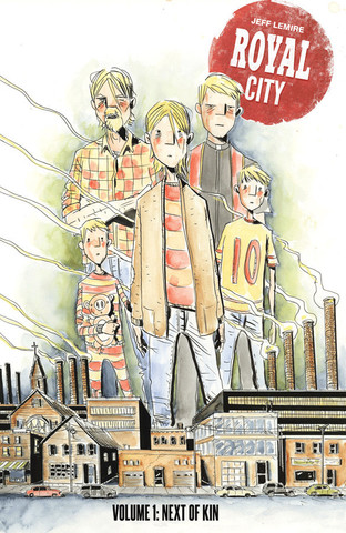 Royal City. Volume 1: Next of Kin