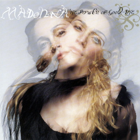 Madonna / The Power Of Good-Bye (12