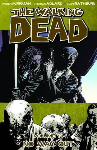 The Walking Dead: No Way Out. Vol.14