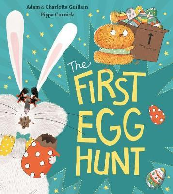 Kitab The First Egg Hunt | Adam Guillain, Charlotte Guillain