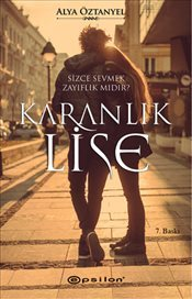 Kitab KARANLIK LISE   Alya Öztanyel