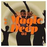 Сборник / Claude Challe & Jean-Marc Challe - Magic Deep 03 (2CD)