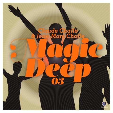 Сборник / Claude Challe & Jean-Marc Challe - Magic Deep 03 (2CD)