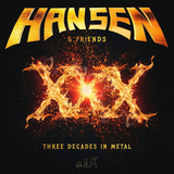 Hansen & Friends / XXX - Three Decades In Metal (RU)(CD)