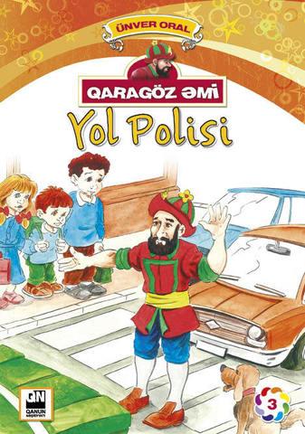 Qaragöz Əmi Yol Polisi