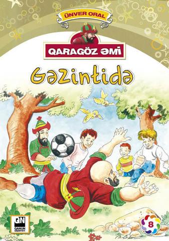 Qaragöz Əmi Gəzintidə