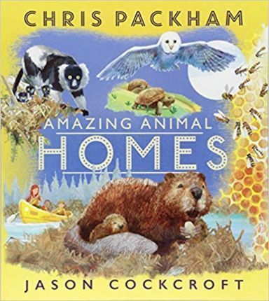 Kitab Amazing Animal Homes   Chris Packham