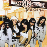 Barbe-Q-Barbies / All Over You (RU)(CD)