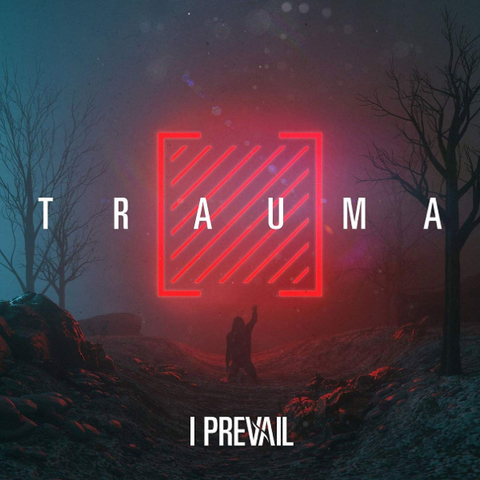 I Prevail / Trauma (CD)