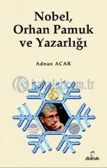 Nobel Orhan Pamuk ve Yazarligi