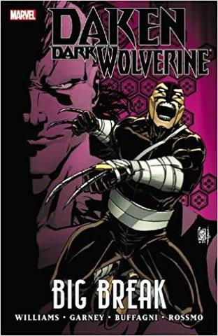 Daken: Dark Wolverine: Big Break TPB