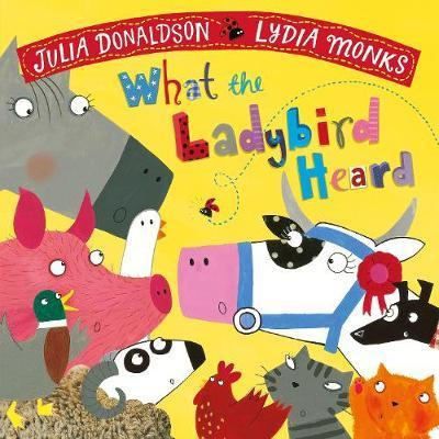 Kitab What the Ladybird Heard   Julia Donaldson