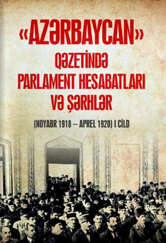Azərbaycan qazetində parlament hesabatları və şərhlər