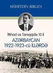 İttihad və Tərəqqidə 10 il