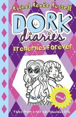 Kitab Dork Diaries: Frenemies Forever   Rachel Renee Russell