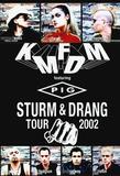 KMFDM Featuring Pig / Sturm & Drang Tour 2002 (RU)(DVD)