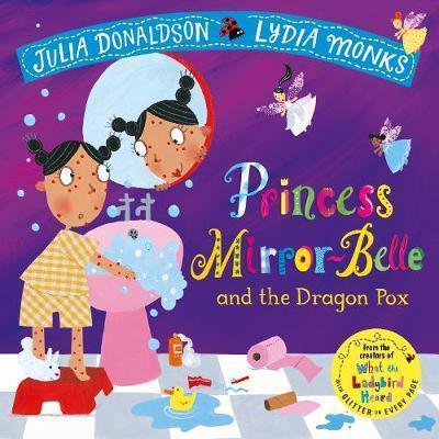 Kitab Princess Mirror-Belle and the Dragon Pox | Julia Donaldson
