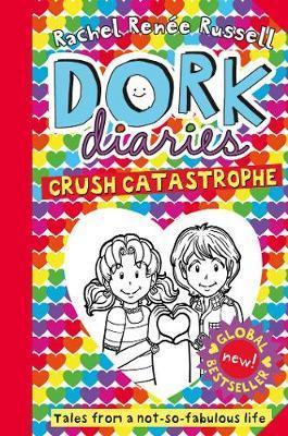 Kitab Dork Diaries: Crush Catastrophe   Rachel Renee Russell