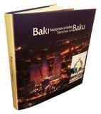 Bakı haqqında etüdlər-Sketches on Baku