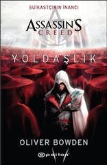 Assassins Creed.Suikastçının İnancı.Yoldaşlık