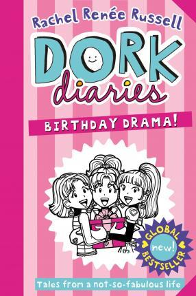 Kitab Dork Diaries: Birthday Drama! | Rachel Renee Russell