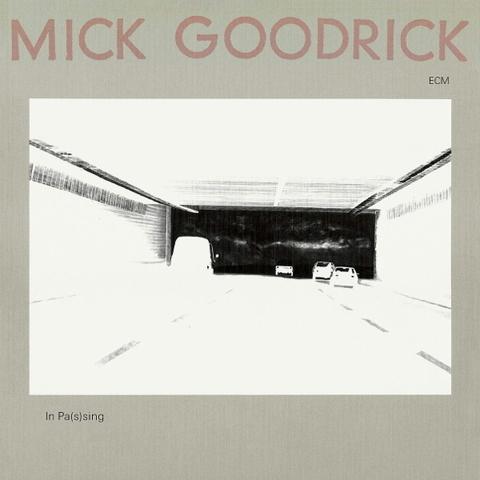 Mick Goodrick / In Pas(s)ing (CD)