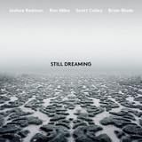 Joshua Redman, Ron Miles, Scott Colley, Brian Blade / Still Dreaming (CD)