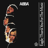ABBA / Eagle + Thank You For The Music (7' Vinyl Single)