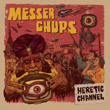 Messer Chups ‎/ Heretic Channel (CD)