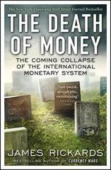 Death of Money, The