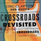 Eric Clapton And Guests / Crossroads Revisited Selections From The Crossroads Guitar Festival (3CD)