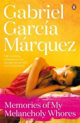Kitab Memories of My Melancholy Whores | Gabriel Garcia Marquez