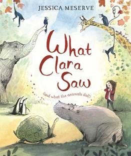 Kitab What Clara Saw   Jessica Meserve