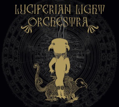 "LUCIFERIAN LIGHT ORCHESTRA ""Luciferian Light Orchestra"""