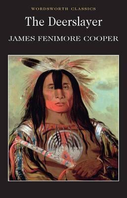 Kitab The Deerslayer   James Fenimore Cooper