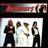 The Runaways / And Now... The Runaways (LP)