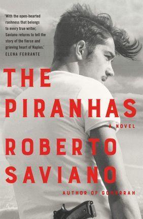 Kitab The Piranhas | Roberto Saviano