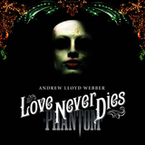 Andrew Lloyd Webber / Love Never Dies (Deluxe Edition)(2CD+DVD)