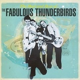 The Fabulous Thunderbirds / The Bad And Best Of... (2LP)