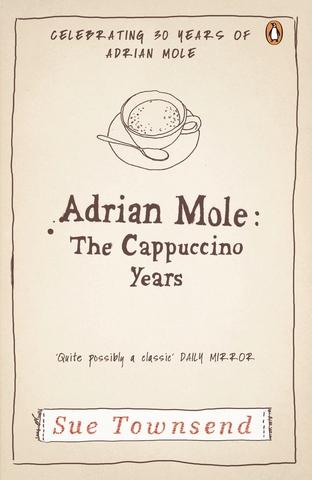 Adrian Mole.The Cappuccino Years