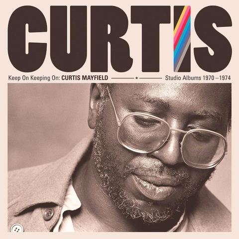 Curtis Mayfield / Keep On Keeping On: Curtis Mayfield Studio Albums 1970-1974 (4LP)