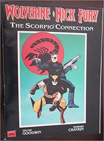 Wolverine Nick Fury. The Scorpio Connection