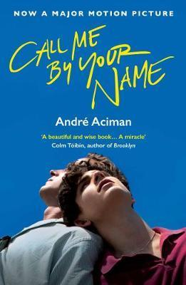 Kitab Call Me By Your Name   Andre Aciman