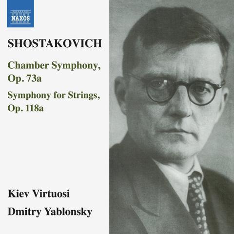 Kiev Virtuosi, Dmitry Yablonsky / Shostakovich: Chamber Symphony, Op. 73a, Symphony For Strings, Op. 118a (CD)
